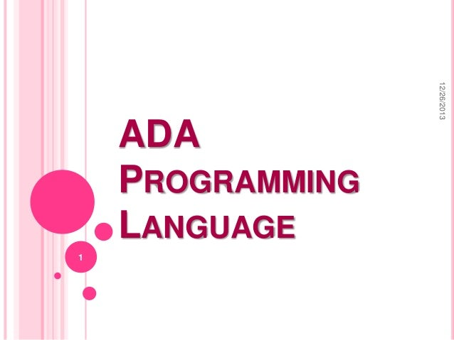 12/26/2013  ADA PROGRAMMING LANGUAGE 1