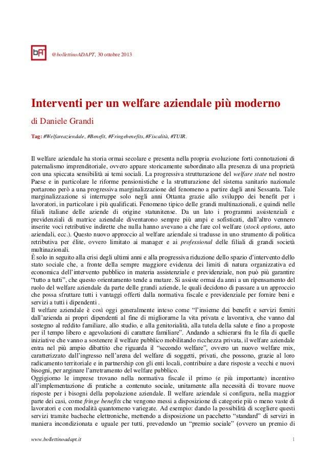 @bollettinoADAPT, 30 ottobre 2013  Interventi per un welfare aziendale più moderno di Daniele Grandi Tag: #Welfareaziendal...
