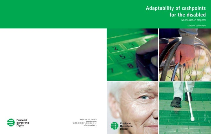 Adaptability of cashpoints           for the disabled                Normalisation proposal                     RESEARCH D...