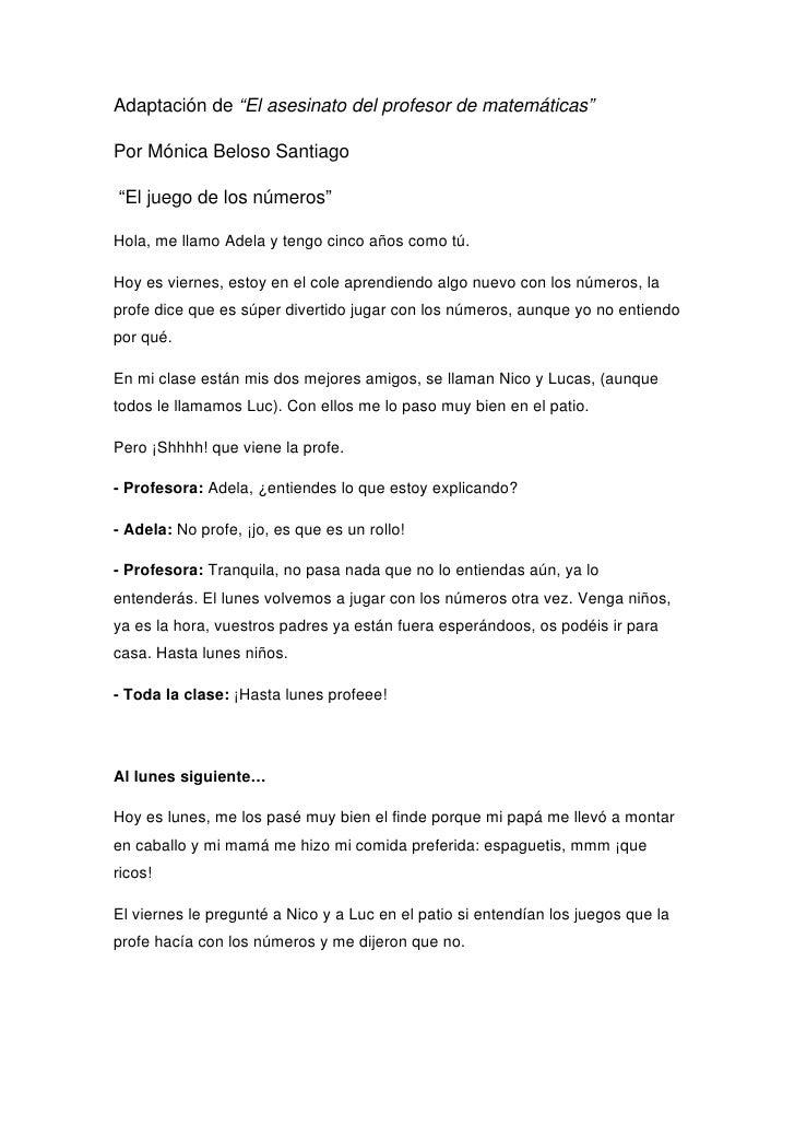 """Adaptación de """"El asesinato del profesor de matemáticas""""Por Mónica Beloso Santiago""""El juego de los números""""Hola, me llamo ..."""