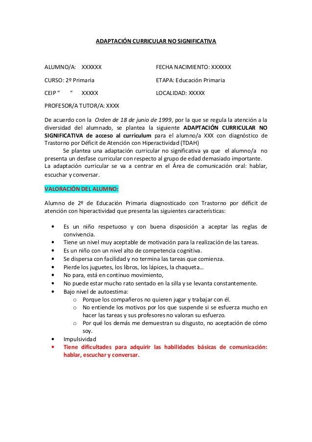 ADAPTACIÓN CURRICULAR NO SIGNIFICATIVA ALUMNO/A: XXXXXX FECHA NACIMIENTO: XXXXXX CURSO: 2º Primaria ETAPA: Educación Prima...