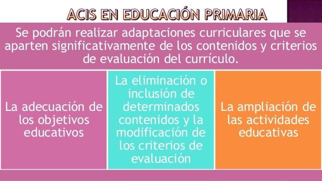  El documento de la ACIs formará parte delexpediente académico del alumno. Las actas de evaluación final de cada cicloco...