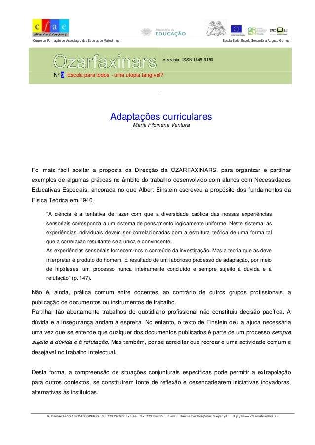 Centro de Formação de Associação das Escolas de Matosinhos Escola-Sede: Escola Secundária Augusto Gomes  e-revista ISSN 16...