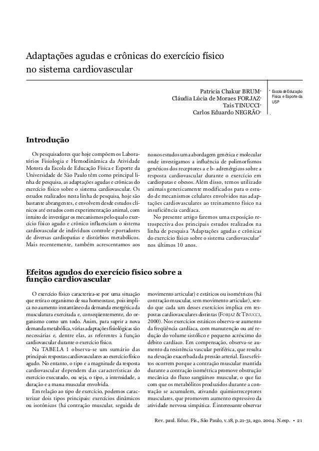 Adaptações agudas e crônicas  Adaptações agudas e crônicas do exercício físico no sistema cardiovascular Patricia Chakur B...