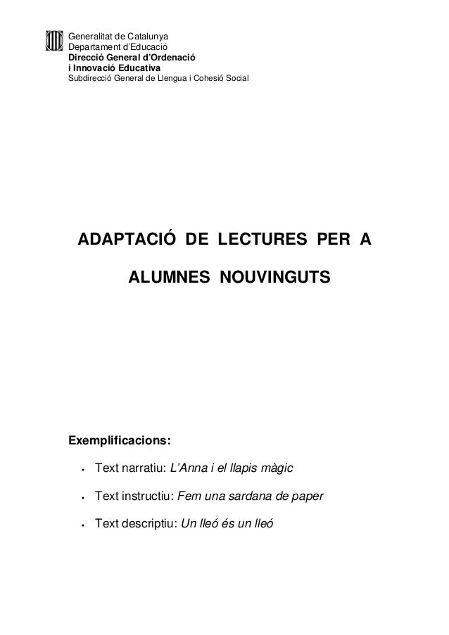 Generalitat de Catalunya Departament d'Educació Direcció General d'Ordenació i Innovació Educativa Subdirecció General de ...