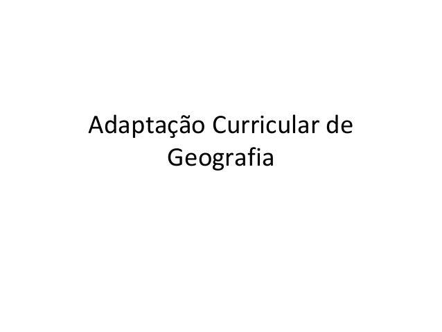 Adaptação Curricular de Geografia