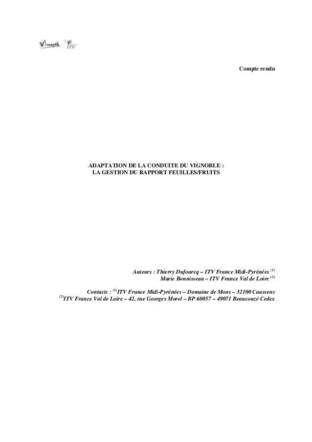 Compte rendu               ADAPTATION DE LA CONDUITE DU VIGNOBLE :                LA GESTION DU RAPPORT FEUILLES/FRUITS   ...