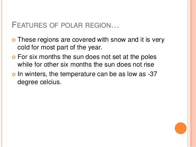 adaptive features of animals in polar region Given below are some adaptive features of animals: (i) which of them are the adaptive features of a polar bear (a) (i) polar region (b.