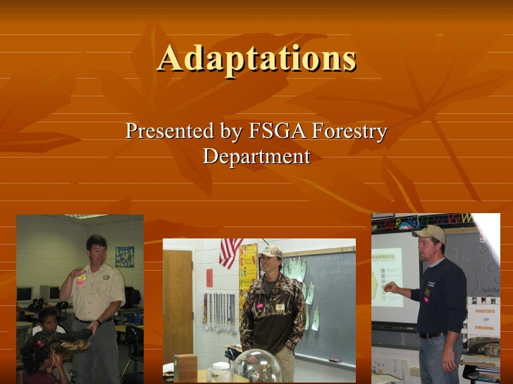 Adaptations Presented by FSGA Forestry Department