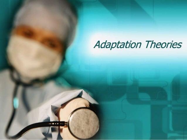 Adaptation Theories