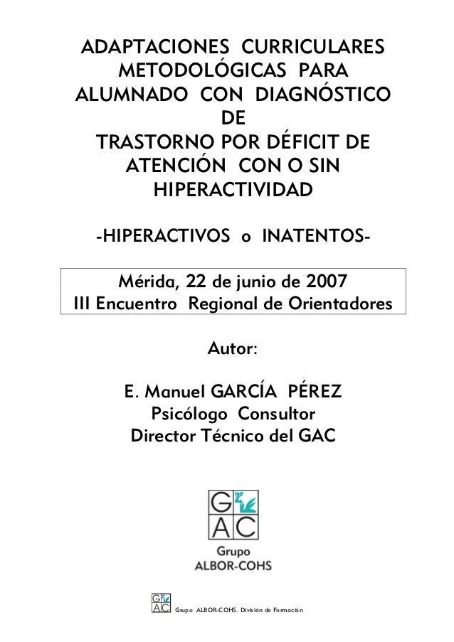 ADAPTACIONES CURRICULARES    METODOLÓGICAS PARAALUMNADO CON DIAGNÓSTICO             DE  TRASTORNO POR DÉFICIT DE    ATENCI...