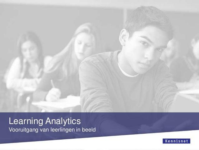 Learning AnalyticsVooruitgang van leerlingen in beeld