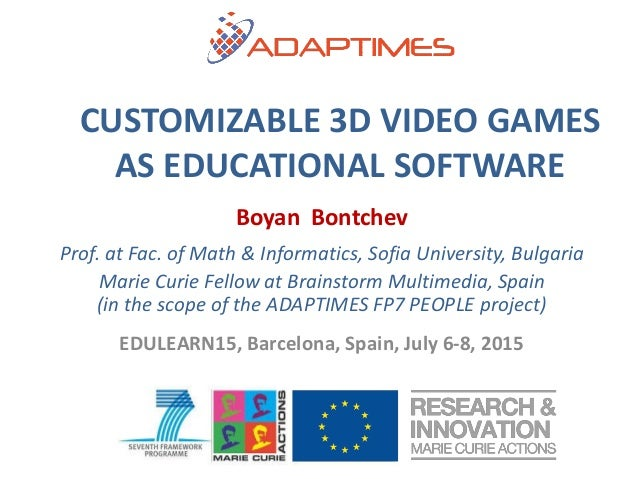 Boyan Bontchev Prof. at Fac. of Math & Informatics, Sofia University, Bulgaria Marie Curie Fellow at Brainstorm Multimedia...
