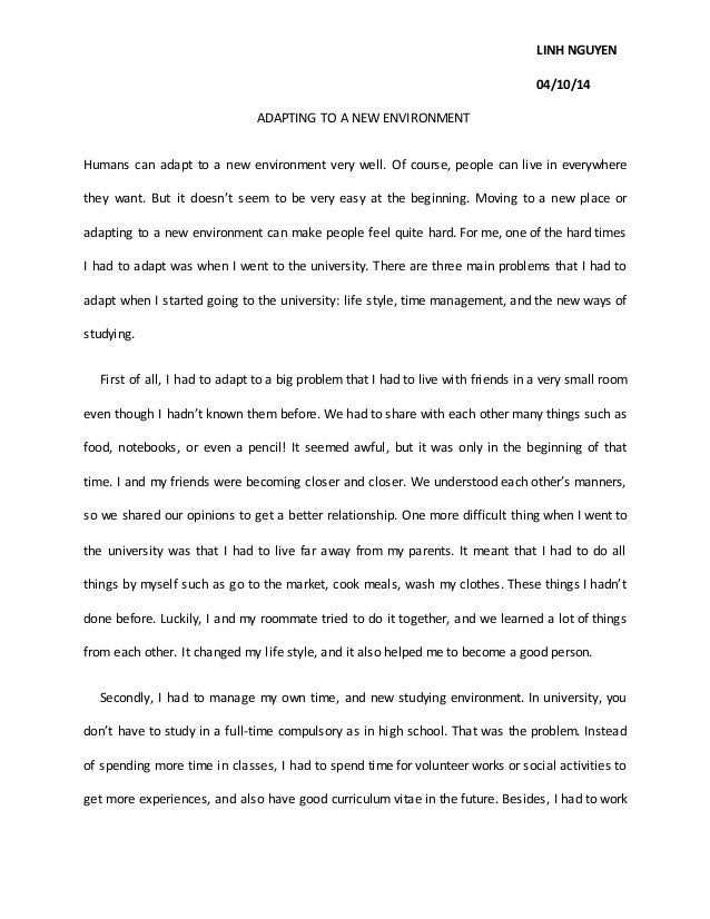 What Is A Friend Essay Linh Nguyen  Adapting To A New Environment Humans Can Adapt To  Save Wild Life Essay also Virginia Tech Application Essay Essay Adapting A New Environment Example Of Descriptive Essay
