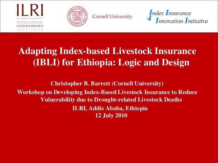 Adapting Index-based Livestock Insurance (IBLI) for Ethiopia: Logic and design