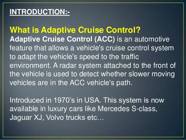 Adaptive cruise control system by NIKHIL R