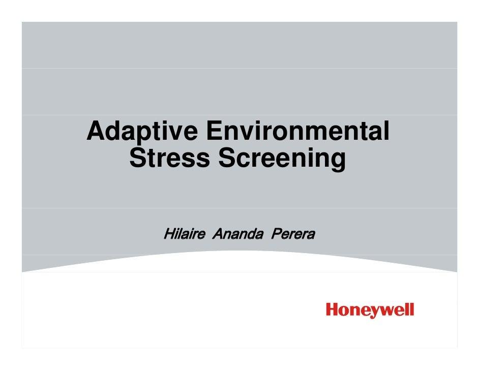 Adaptive Environmental    Stress Screening       Hilaire Ananda Perera