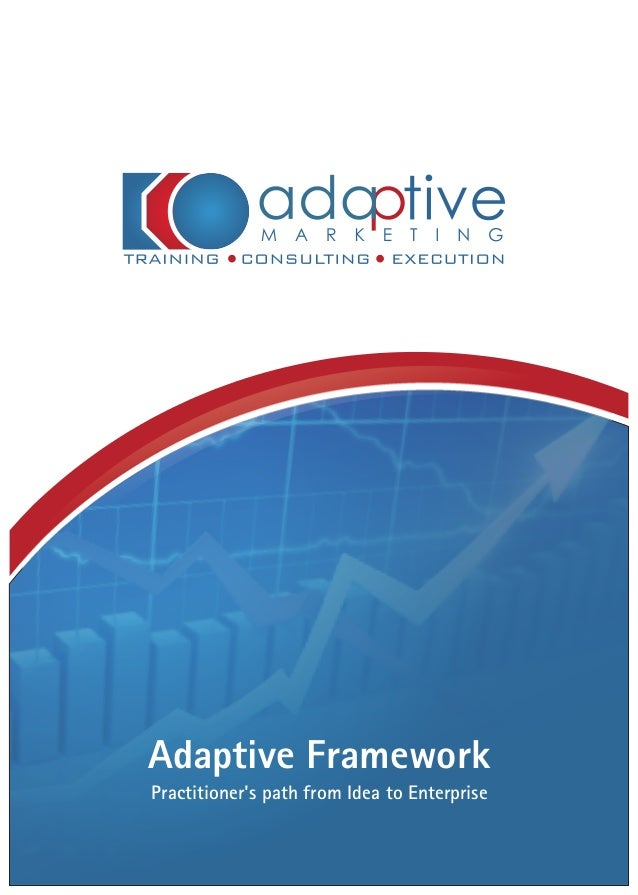 Adaptive Framework Practitioner's path from Idea to Enterprise