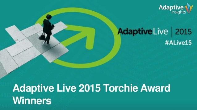 1 Adaptive Live 2015 Torchie Award Winners