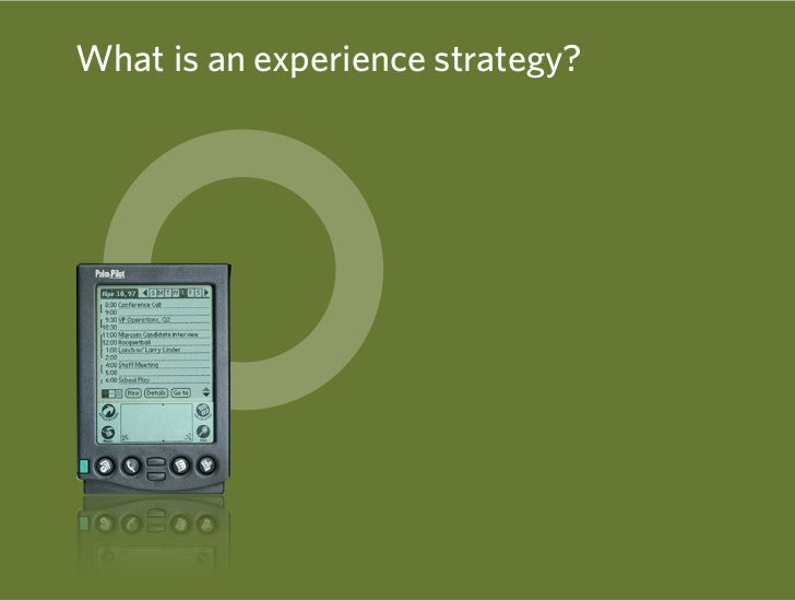What is an experience strategy?