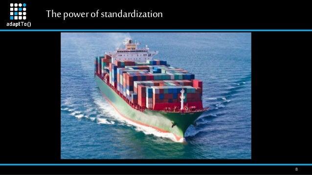 Thepowerofstandardization 8