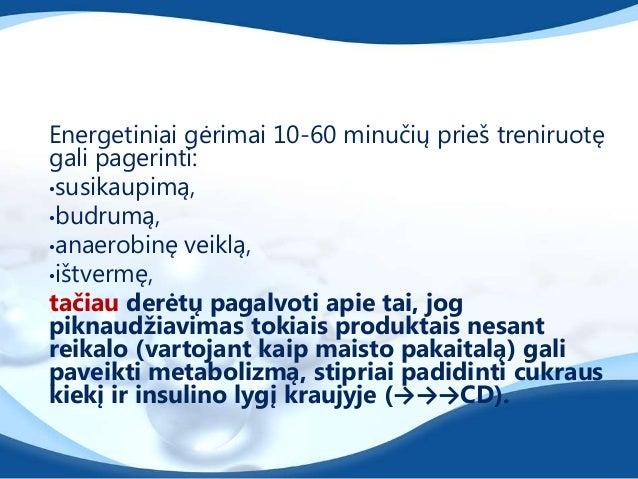 Kofeinas• Didina RR naudojimą ATP resintezei, taupo glikogeną,• Maţina darbo sunkumo pojūtį,• Veikia psichostimuliuojančia...