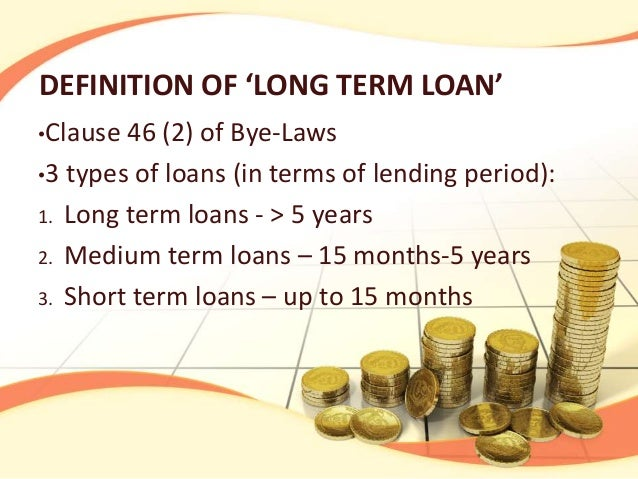 Long Term Loan >> Adarsh Cooperative Society Long Term Loan Policy