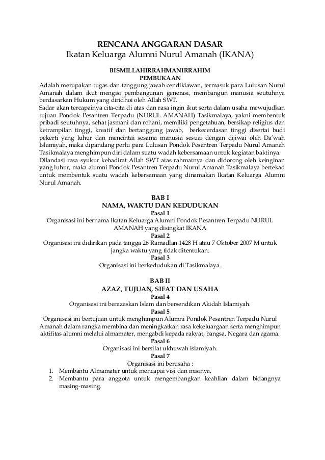 RENCANA ANGGARAN DASAR  Ikatan Keluarga Alumni Nurul Amanah (IKANA) BISMILLAHIRRAHMANIRRAHIM PEMBUKAAN Adalah merupakan tu...