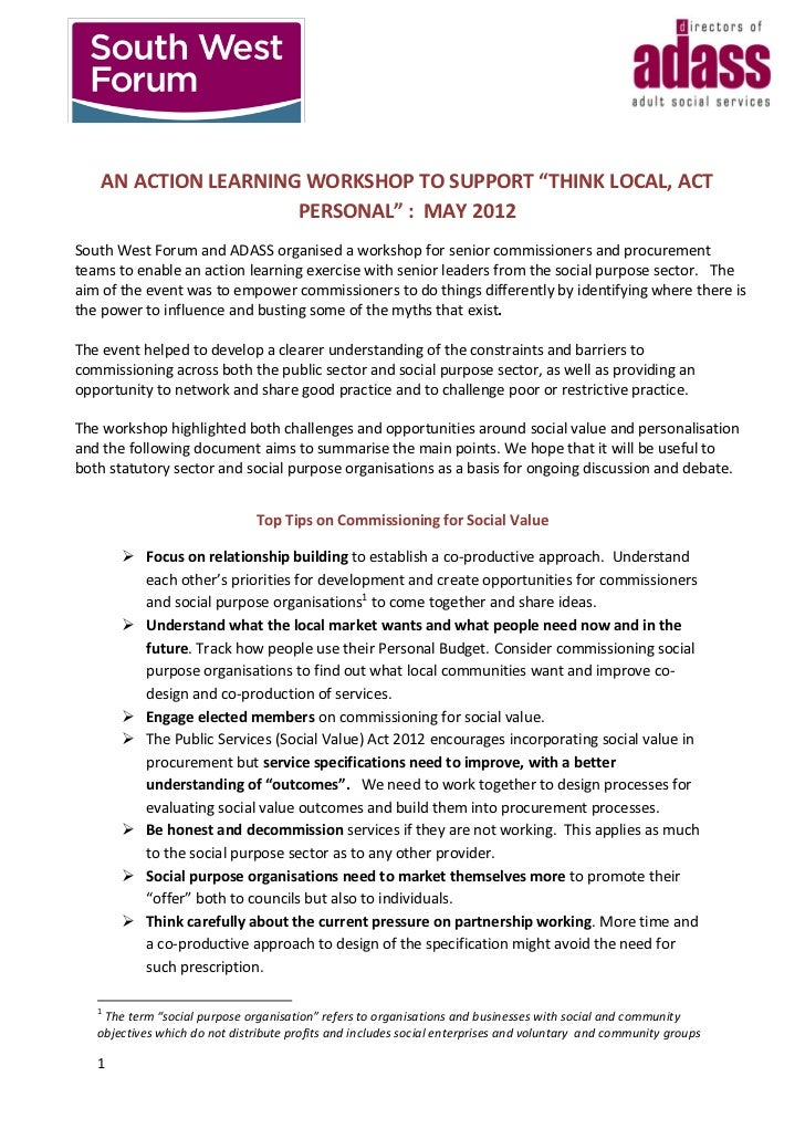"AN ACTION LEARNING WORKSHOP TO SUPPORT ""THINK LOCAL, ACT                      PERSONAL"" : MAY 2012South West Forum and ADA..."