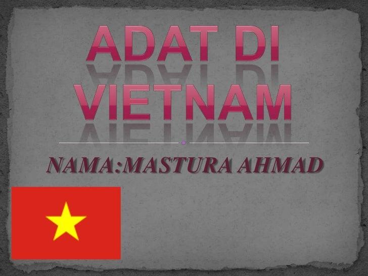 NAMA:MASTURA AHMAD