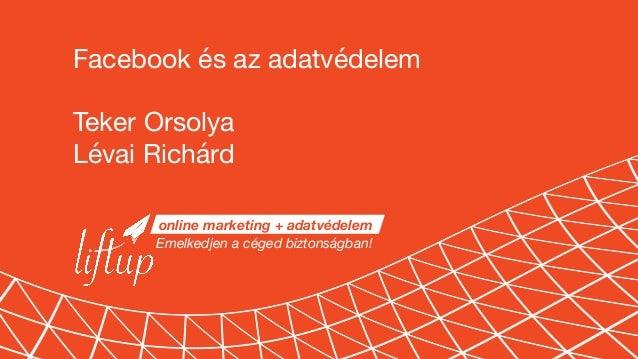 Emelkedjen a céged biztonságban! Lévai Richárd levai.richard@liftup.hu | +36 70 338 2263 | www.liftup.hu online marketing ...
