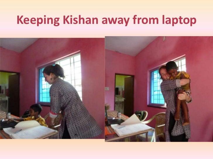 Keeping Kishan away from laptop