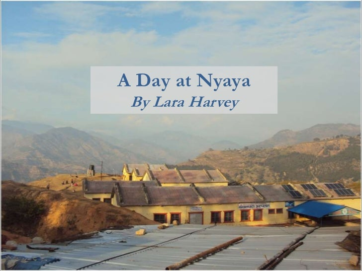 A Day at Nyaya By Lara Harvey