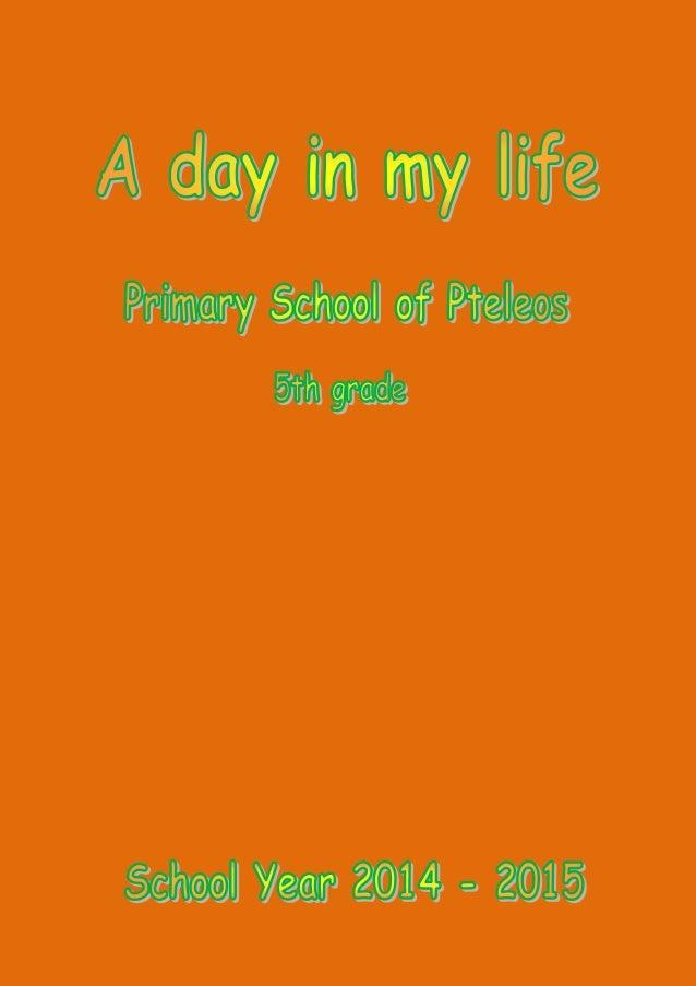 Adayin my life  Prhuysclnolofmloos 5'| IN-  School You' 2014 - 2015