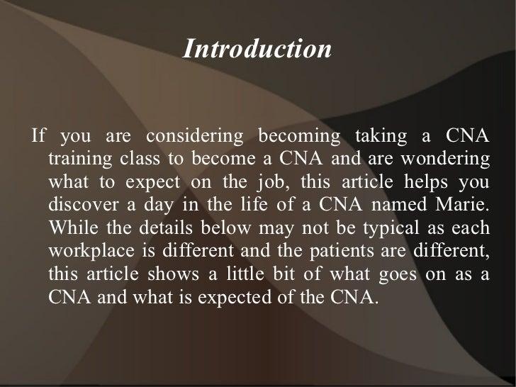 the life of a cna A day in the life of a home health aide a day in the life: lvn vs cna and cna curriculum guides for more info on each program.