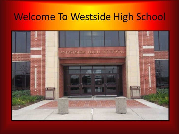 Welcome To Westside High School