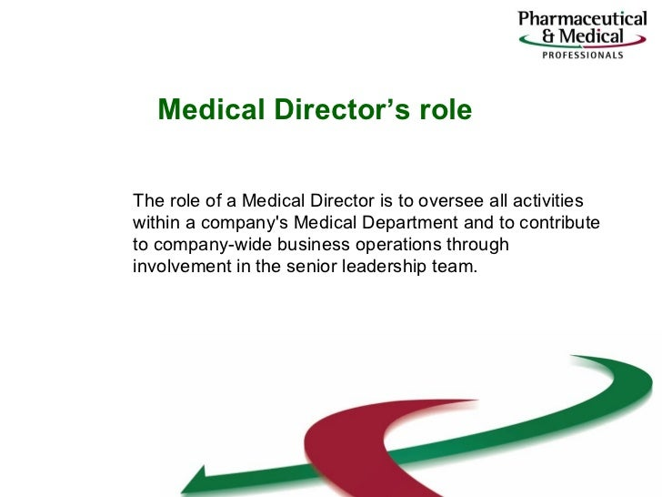 A Day in the Life of a Medical Director – Medical Director Job Description