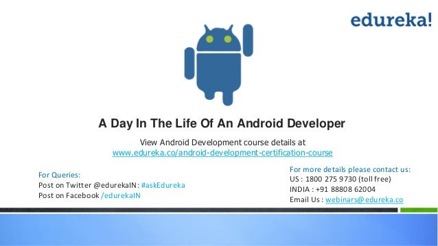 A day in the life of an android developer