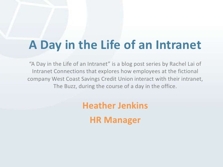 """A Day in the Life of an Intranet""""A Day in the Life of an Intranet"""" is a blog post series by Rachel Lai of Intranet Connect..."""