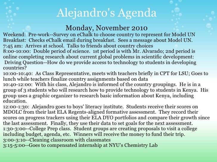 Alejandro's Agenda <ul><li>Monday, November 2010 </li></ul><ul><li>Weekend: Pre-work--Survey on eChalk to choose country...