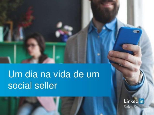Um dia na vida de um social seller