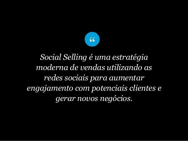 Social Selling é uma estratégia moderna de vendas utilizando as redes sociais para aumentar engajamento com potenciais cli...