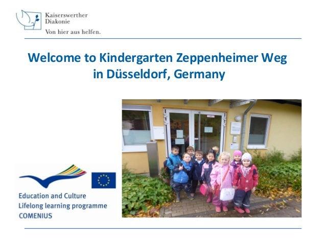 Welcome to Kindergarten Zeppenheimer Weg in Düsseldorf, Germany