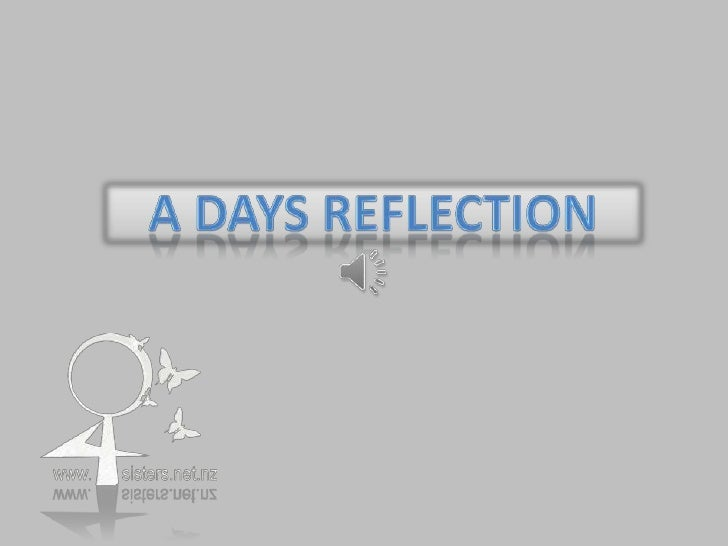 A days reflection<br />