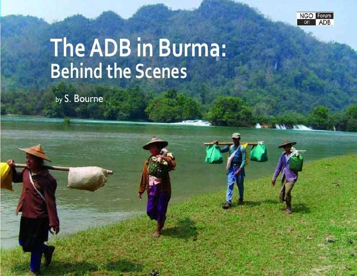 The ADB in Burma: Behind the Scenes   1The ADB in Burma:Behind the Scenesby S.   Bourne