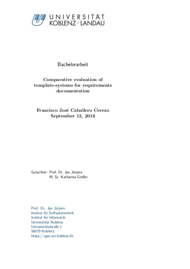 Bachelorarbeit Comparative evaluation of template-systems for requirements documentation Francisco Jos´e Caballero Cerezo ...
