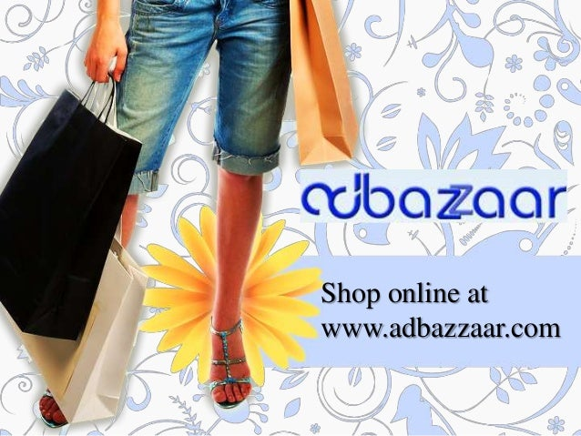 Shop online at www.adbazzaar.com