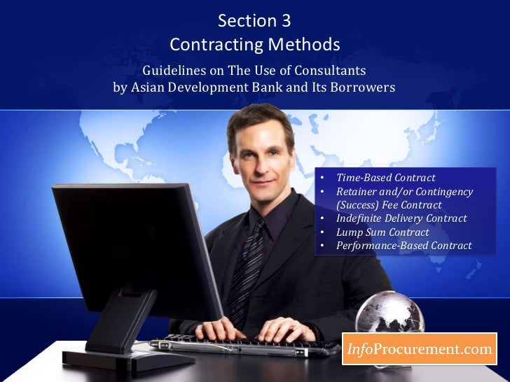 Section 3Contracting Methods <br />Guidelines on The Use of Consultants by Asian Development Bank and Its Borrowers<br /><...