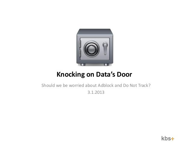 Should we be worried about Adblock and Do Not Track?                           3.1.2013