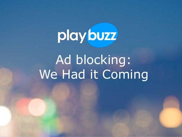 Ad Blockers We Had It Coming